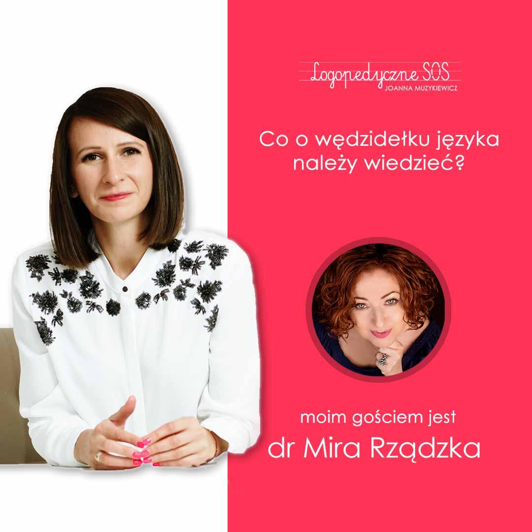 Co warto wiedzieć o wędzidełku - Mira Rządzka i Joanna Muzykiewicz